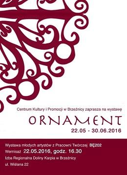 """Wystawa """"Ornament"""""""